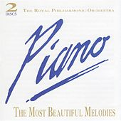 Piano: The Most Beautiful Melodies by Royal Philharmonic Orchestra