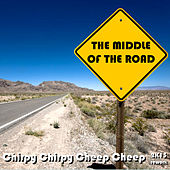 Chirpy Chirpy Cheep Cheep (2K13 Reload) von Middle Of The Road
