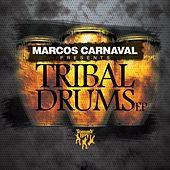 Marcos Carnaval Presents: Tribal Drums by Various Artists