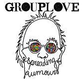 Spreading Rumours von Grouplove