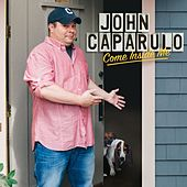 Come Inside Me by John Caparulo