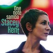 One Note Samba [Samba De Uma Nota So] by Stacey Kent