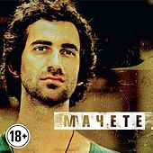 Machete by Machete