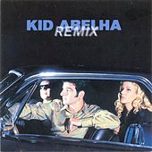 Remix de Kid Abelha