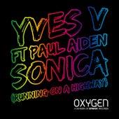 Yves V Ft Paul Aiden (Running On A Highway) von Yves V