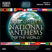 The Complete National Anthems of the World (2013 Edition), Vol. 1 de Various Artists