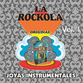 La Rockola Joyas Instrumentales, Vol. 1 de Various Artists