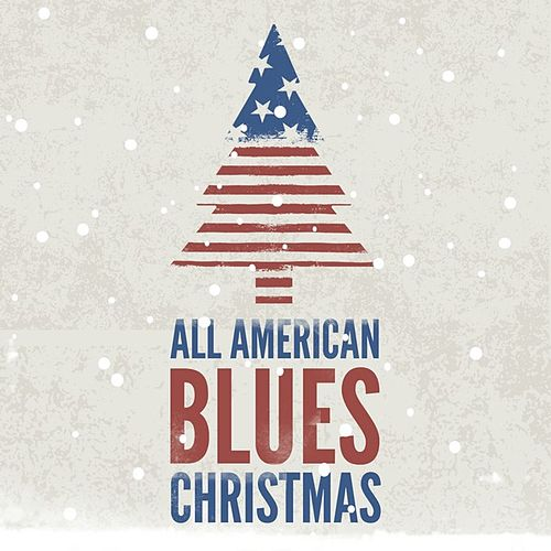 All American Blues Christmas by Various Artists