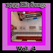 1955 Hit Songs, Vol. 4 by Various Artists