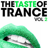 The Taste Of Trance (Volume 2) by Various Artists