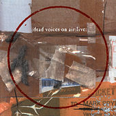 Live by Dead Voices on Air