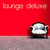 Lounge deLuxe by Various Artists