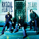 Me And My Gang de Rascal Flatts