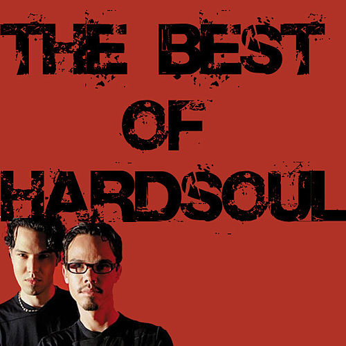 Best Of HardSoul by Hardsoul