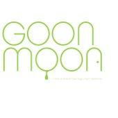 I Got A Brand New Egg Layin' Machine von Goon Moon