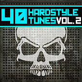 40 Hardstyle Tunes (Volume 2) van Various Artists