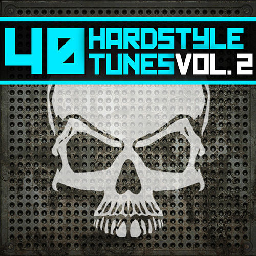 40 Hardstyle Tunes (Volume 2) by Various Artists