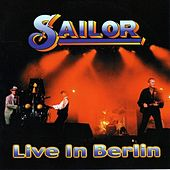 Live In Berlin by Sailor & I