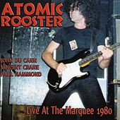 Live At The Marquee 1980 de Atomic Rooster