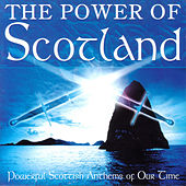 The Power Of Scotland di Various Artists