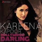 Kareena Kapoor: Bollywood Darling by Various Artists