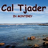 In Monterey by Cal Tjader