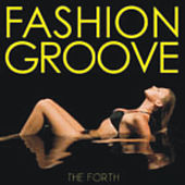 Fashion Groove Vol 4 by Various Artists