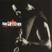 Rebel Soul Music de Martin Luther