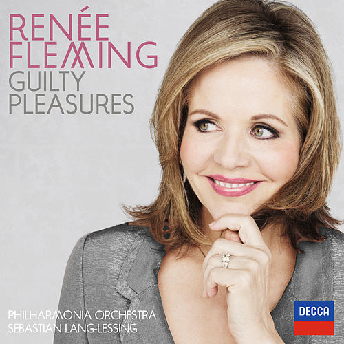 Guilty Pleasures by Renée Fleming