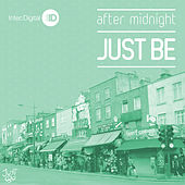 After Midnight EP by Just Be