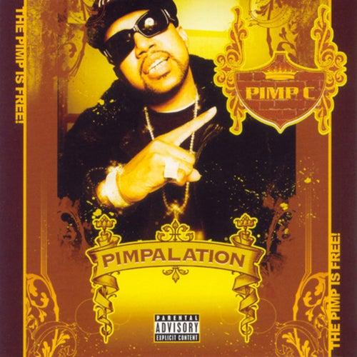 Pimpalation (Limited Edition) by Pimp C