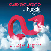 Missing You (Remixes) de Alex Gaudino