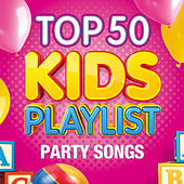 Top 50 Kids Playlist - Party Songs by The Paul O'Brien All Stars Band
