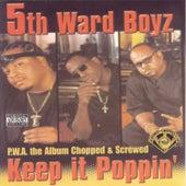 P.W.A. The Album: Keep It Poppin' (Screwed) de 5th Ward Boyz