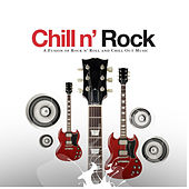 Chill N' Rock by Various Artists