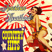 American Heartland Country Hits by Various Artists