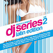 Blanco y Negro DJ Series Latin Edition, Vol. 2 de Various Artists