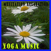 Yoga relaxation meditation spa healing therapy mantra by Yoga Music