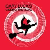 Cinefantastique by Gary Lucas