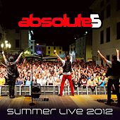 Summer Live (2012) by Absolute5