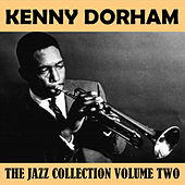 The Jazz Collection Volume Two by Kenny Dorham