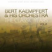 The Classic Years Vol 2 by Bert Kaempfert