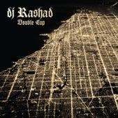 Double Cup de DJ Rashad