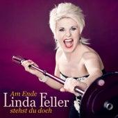 Am Ende stehst du doch (Radio Version) von Linda Feller