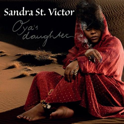 Oya's Daughter by Sandra St. Victor