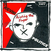 Pointing The Finger/Politicz - The Cherry Red Albums 1981-1982 by Kevin Coyne