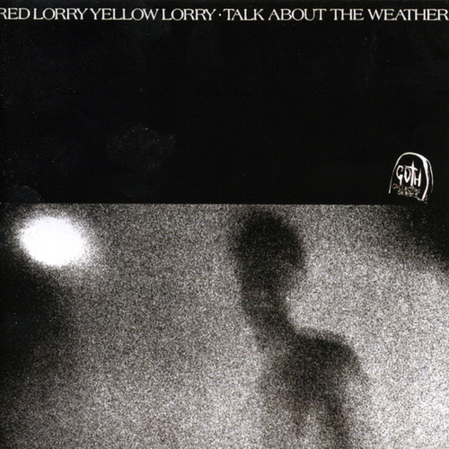 Talk About The Weather by Red Lorry Yellow Lorry