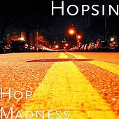 Hop Madness by Hopsin