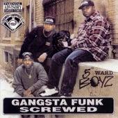 Gangsta Funk (Screwed) de 5th Ward Boyz