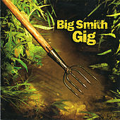 Gig by Big Smith